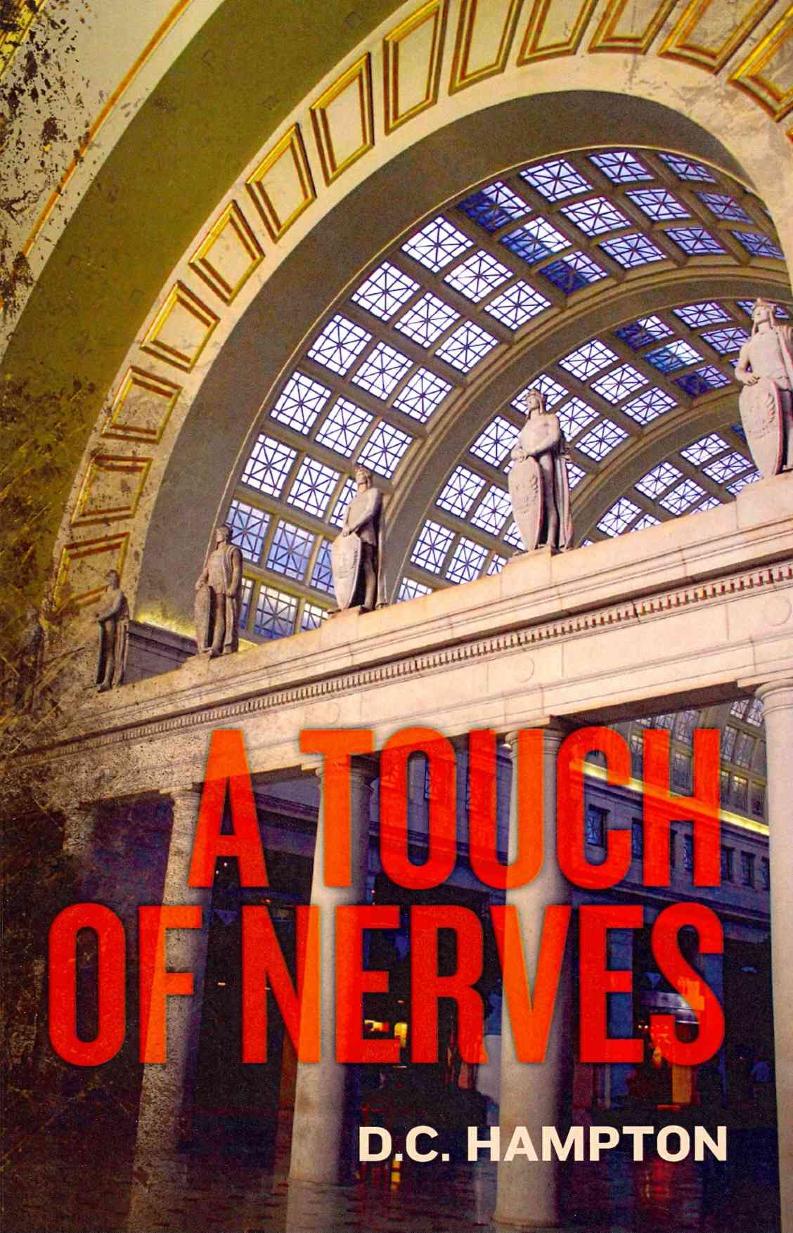 A Touch of Nerves By Hampton, D. C.